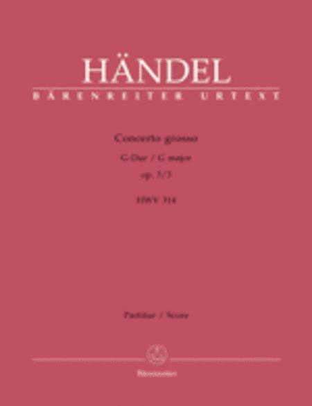 Concerto grosso G major, Op. 3/3 HWV 314