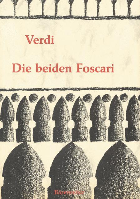 Die beiden Foscari - Der Doge von Venedig - I due Foscari