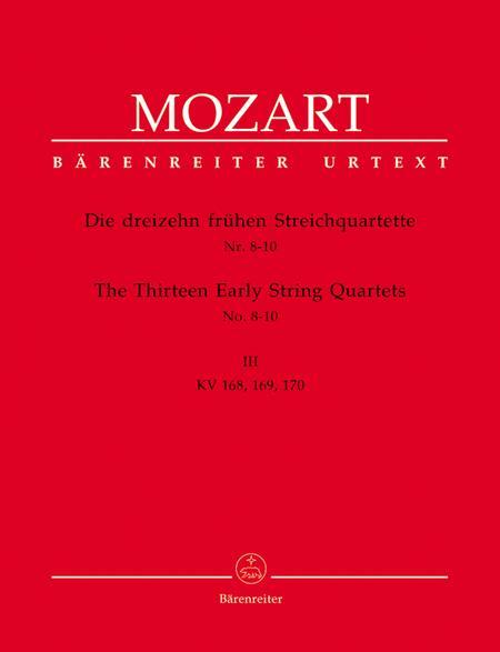 13 Early String Quartets, Volume 3 - Nos. 8-10