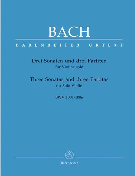 3 Sonatas And 3 Partitas For Solo Violin, BWV 1001-1006