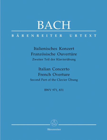 Italian Concerto BWV 971 And French Overtures BWV 831