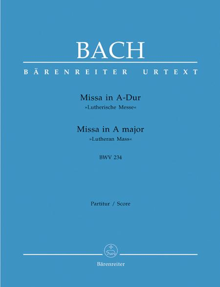 Mass A major BWV 234 'Lutheran Mass 2'