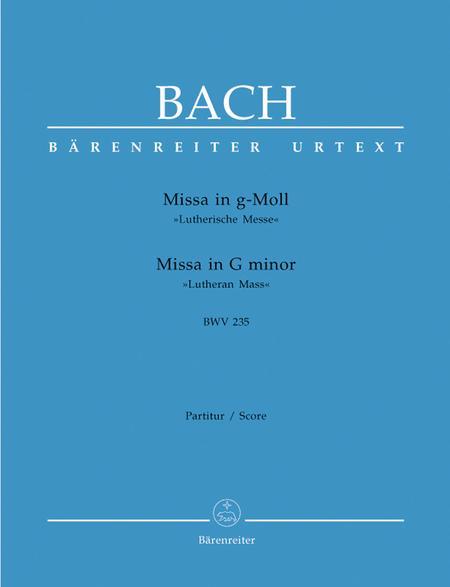 Mass g minor, BWV 235 'Lutheran Mass 3'