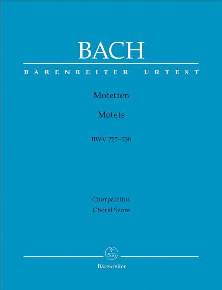 Motets, BWV 225-230