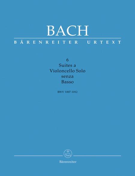 6 Suites a Violoncello Solo senza Basso, BWV 1007-1012
