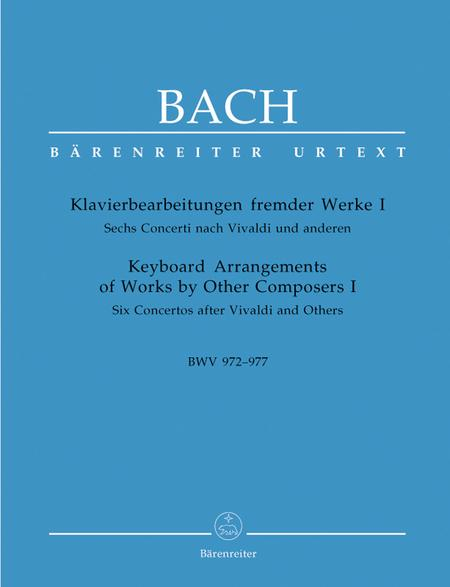 Keyboard Arrangements Of Works By Other Composers, Volume I