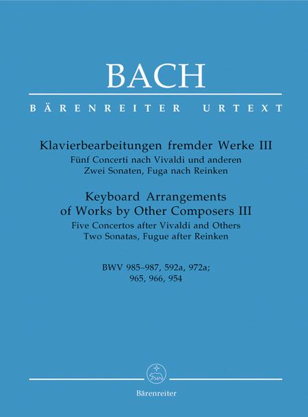 Keyboard Arrangements Of Works By Other Composers, Volume III