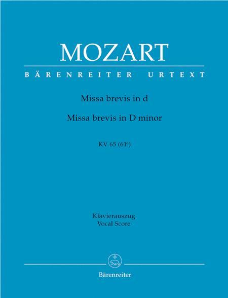 Missa Brevis In D Minor, K. 65