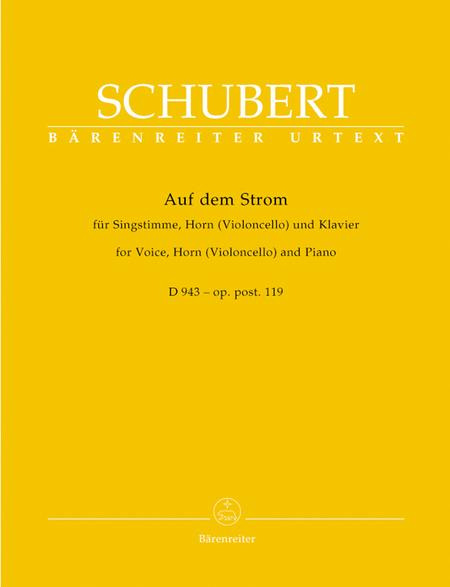 Auf dem Strom for Voice, Horn (Violoncello) and Piano op. post.119 D 943