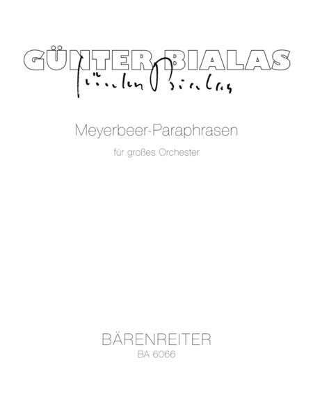Meyerbeer-Paraphrasen fur grosses Orchester (1971)