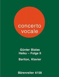 Haiku-Folge 2 for Baritone and Piano