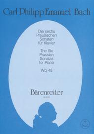 Die sechs Preussischen Sonaten Wq 48