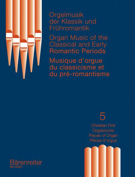 Orgelmusik der Klassik und Fruhromantik, Band 5