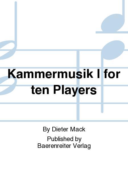 Kammermusik I for ten Players