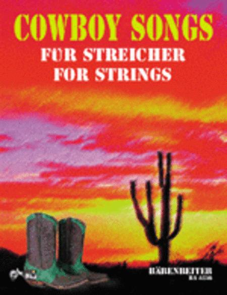 Cowboy Songs for Strings and Winds