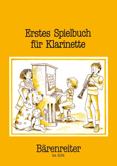 Erstes Spielbuch for Clarinet and Piano or two Clarinets and Bass (Bassoon, Violoncello)