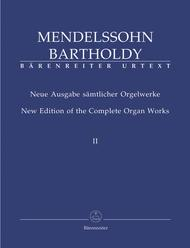 New Edition Of The Complete Organ Works, Volume 2 - Six Sonatas Op. 65