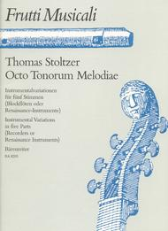 Octo Tonorum Melodiae for Recorders, Instruments of the Renaissance or other Instruments