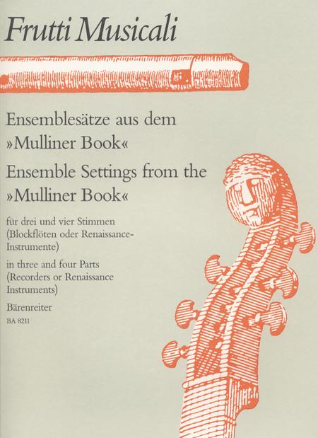 Ensemblesatze aus dem Mulliner Book for Strings and Winds