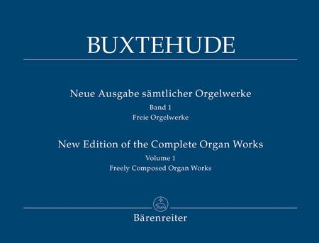 New Edition Of The Complete Organ Works, Volume 1