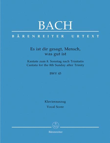 Es ist dir gesagt, Mensch, was gut ist, BWV 45