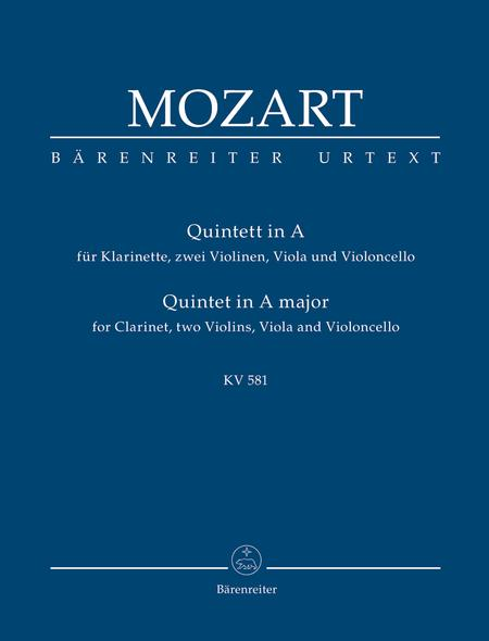 Quintet for Clarinet, two Violins, Viola and Violoncello A major KV 581 'Stadler Quintet'