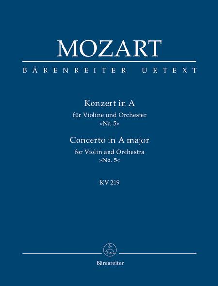 Concerto for Violin and Orchestra, No. 5 A major, KV 219