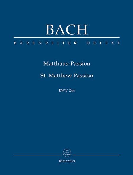 Matthaus-Passion BWV 244