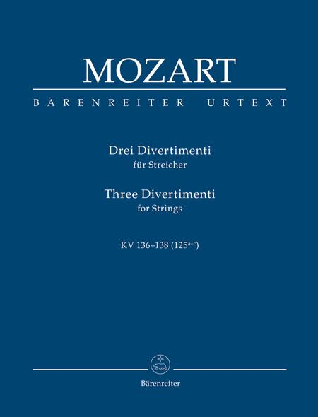 3 Divertimenti for String Quartet or String Orchestra