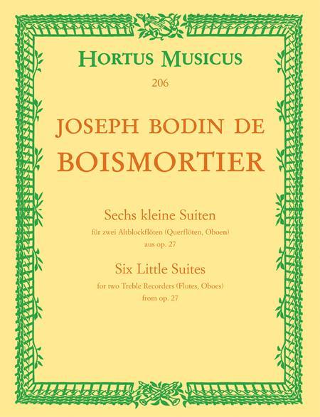 Sechs kleine Suiten fur zwei Altblockfloten (Querfloten, Oboen) aus, Op. 27