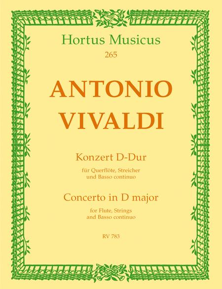 Concerto for Flute, Strings and Basso continuo D major RV 783