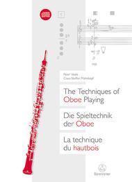 Die Spieltechnik der Oboe / The Techniques of Oboe Playing / La technique du hautbois