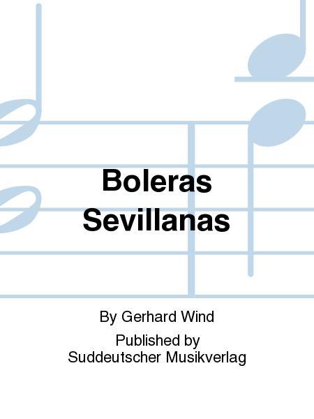 Boleras Sevillanas (Tienen las sevillanas en sus mantillas)