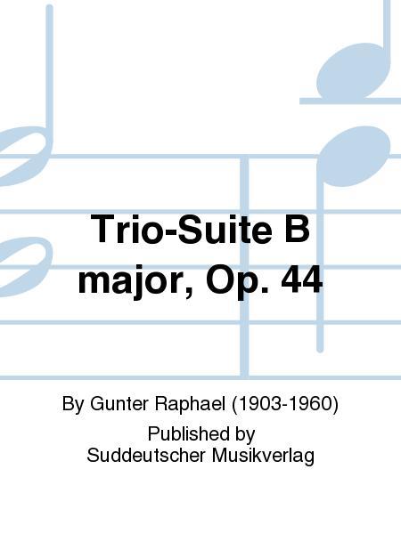 Trio-Suite B major, Op. 44