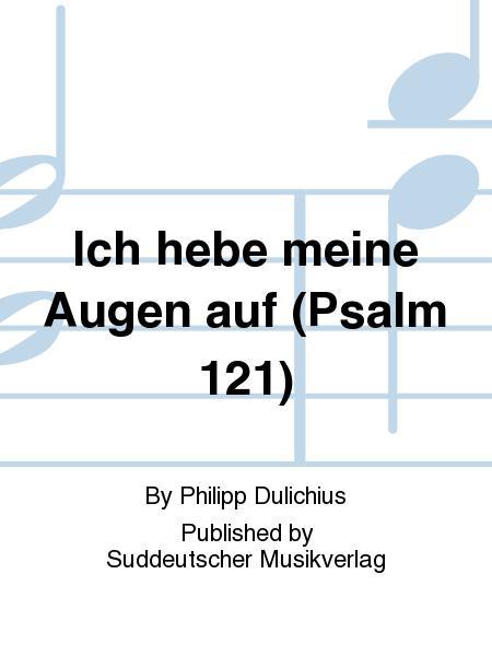 Ich hebe meine Augen auf (Psalm 121) (aus der Centuria Stettin (1607))
