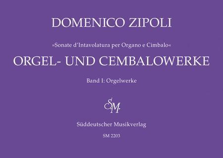 Organ Works - Orgel Und Cembalowerke, Volume 1