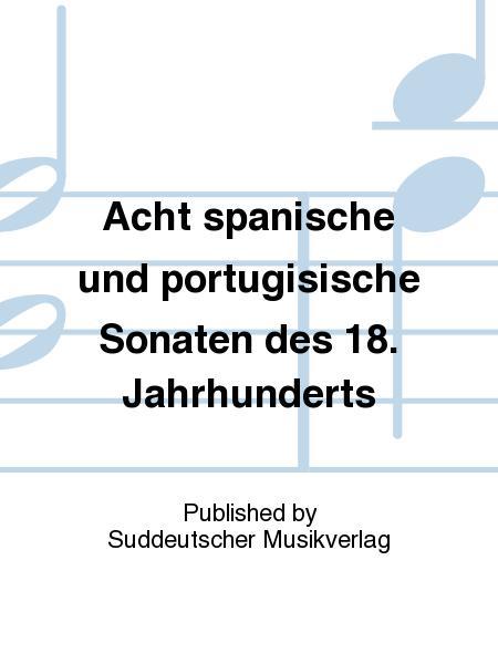 Acht spanische und portugisische Sonaten des 18. Jahrhunderts