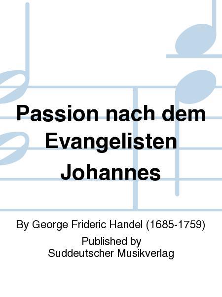 Passion nach dem Evangelisten Johannes