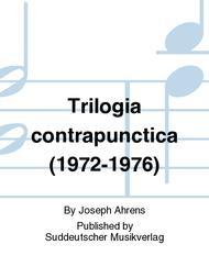 Trilogia contrapunctica (1972-1976)