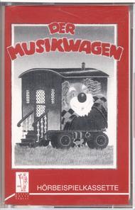 Der Musikwagen. Horbeispielkassette