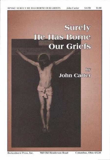 Surely He Has Borne Our Griefs