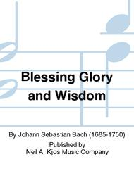 Blessing Glory and Wisdom