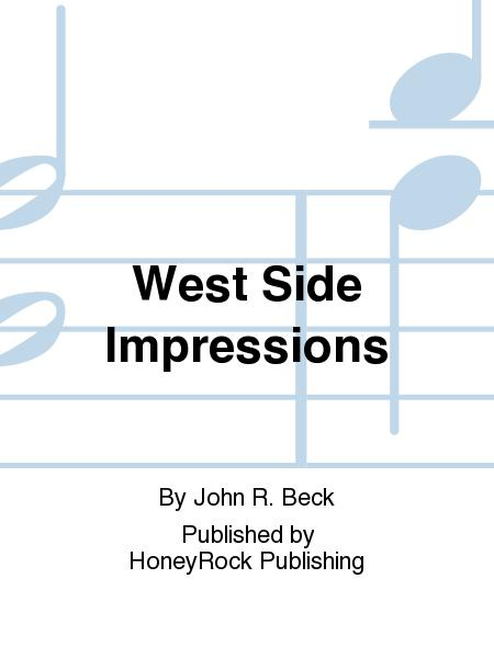 West Side Impressions