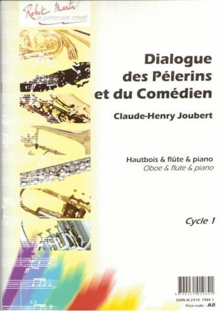 Dialogue des Pelerins et du Comedien