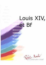 Louis XIV, et Batterie Fanfare