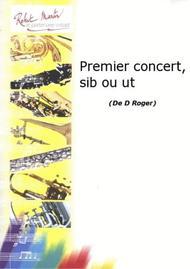 Premier Concert, Sib ou Ut