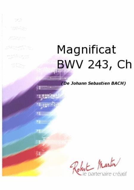 Magnificat Bwv 243, Chant/choeur
