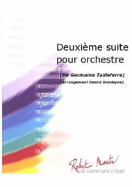 Deuxieme Suite Pour Orchestre