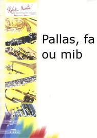 Pallas, Fa ou Mib