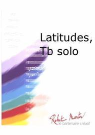 Latitudes, Trombone Solo